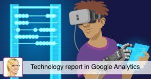Technology report in Google Analytics • Yoast